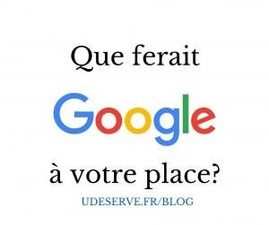 Méthode Google_udeserve.fr